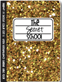 The Secret School: A Novel Study for Reading Groups