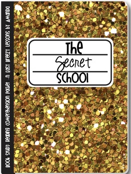 The Secret School: A Novel Study for Reading Groups