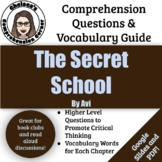 Secret School Comprehension Questions and Vocabulary Guide