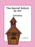 The Secret School by Avi Activities