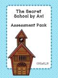 The Secret School by Avi Assessment Pack