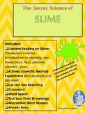 Slime explanation, chemistry, reading comp, scientific method lab & activities