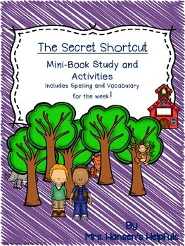 The Secret Shortcut Mini Book Study and Activities