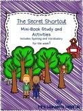 The Secret Shortcut Mini Book Study and Activities
