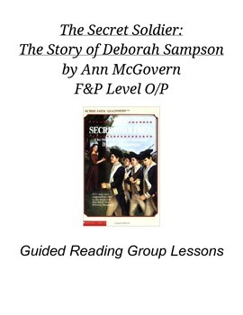 The Secret Soldier Guided Reading Lessons for Level O/P