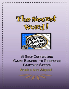 The Secret Word: Gameboards to Reinforce Parts of Speech, Grade 4