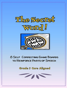 The Secret Word: Gameboards to Reinforce Parts of Speech, Grade 5