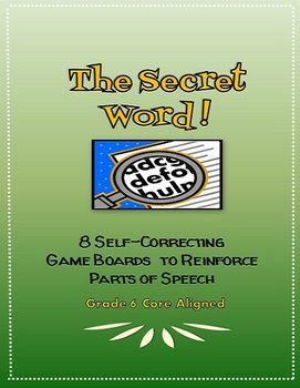 The Secret Word: Gameboards to Reinforce Parts of Speech, Grade 6