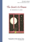 The Secret is to Dream