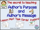 The Secret to Teaching Author's Purpose and Author's Message