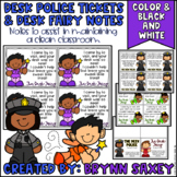 Desk Police Tickets & Desk Fairy Notes