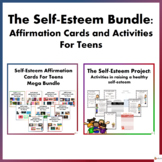 The Self - Esteem Bundle: Activities and Cards for Teens