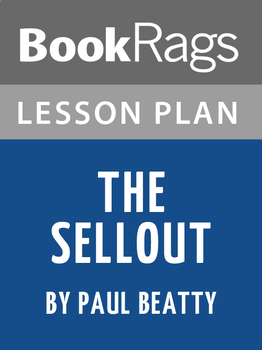 The Sellout Lesson Plans
