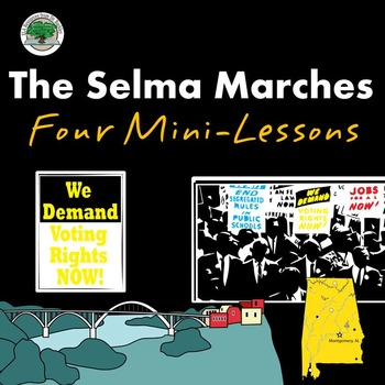 The Selma Marches: 4 Mini Lessons NO PREP