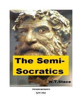 The Semi-Socratics (the Cynics, Cyrenaics, and the Megarics)