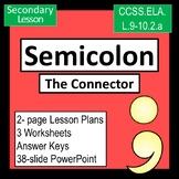 Semicolon -  The Connector