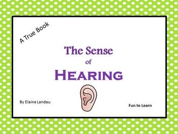 The Sense of Hearing - A True Book