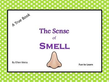 The Sense of Smell -    A True Book