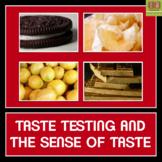 The Sense of Taste - A Taste Testing Experiment