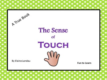 The Sense of Touch-    A True Book