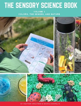 The Sensory Science Book - Volume 1 (Colors, The Senses, and Nature)