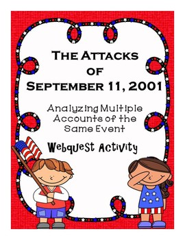 The September 11 Attacks Analyzing Multiple Accounts of the Same Event Webquest
