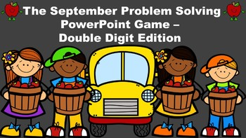The September Problem Solving PowerPoint Game - Double Digit Edition