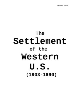The Settlement of the Western United States 1803-1890