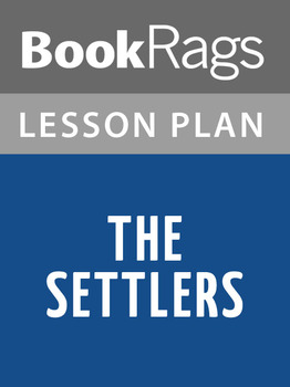 The Settlers Lesson Plans