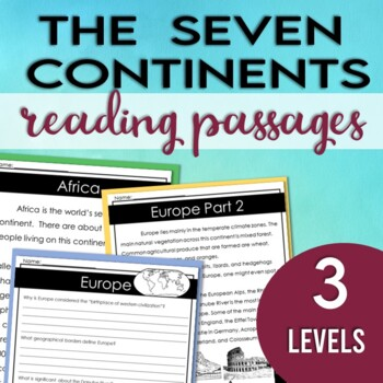 The Seven Continents Reading Passages & Comprehension Questions (3 Levels)