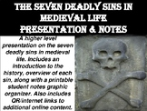 The Seven Deadly Sins in Medieval Life Presentation & Notes