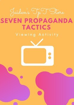 The Seven Propaganda Tactics