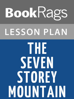 The Seven Storey Mountain Lesson Plans