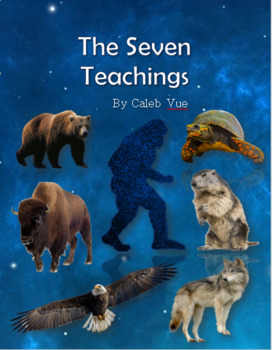 The Seven Teachings (Definition Examples, Pictures..Etc.)
