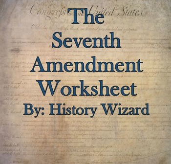 The Seventh Amendment Internet Worksheet