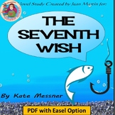 The Seventh Wish by Kate Messner, A Novel Study to support CCSS