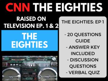 The Eighties CNN Ep. 1 Raised on Television