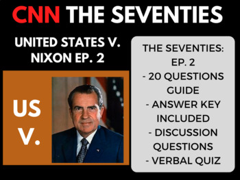 The Seventies CNN Ep. 2 United States v. Nixon