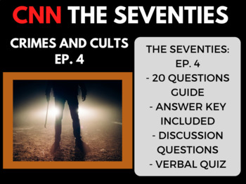The Seventies CNN Ep. 4 Crimes and Cults