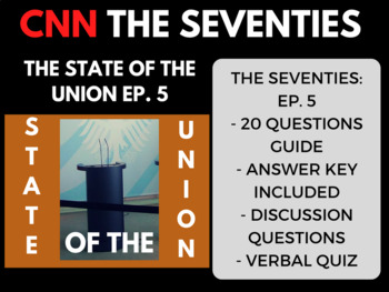 The Seventies CNN Ep. 5 The State of the Union