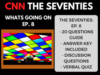The Seventies CNN Ep. 8 Whats Going On
