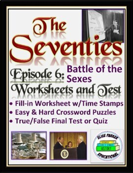 The Seventies Episode 6 Worksheets, Puzzles, and Test