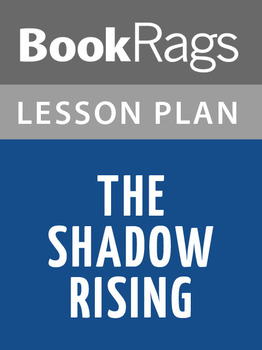 The Shadow Rising Lesson Plans
