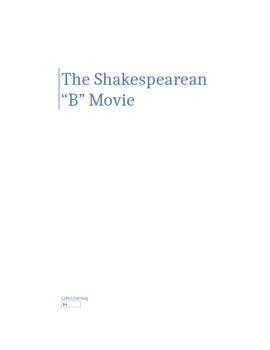 "The Shakespearean ""B"" Movie"