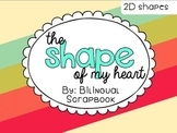 The Shape Of My Heart {2D Shapes Practice Pages}
