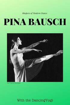 The Shapers of Dance: Pina Bausch