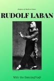 The Shapers of Dance: Rudolf Laban