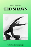 The Shapers of Dance: Ted Shawn