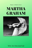 Shapers of Modern Dance: Martha Graham