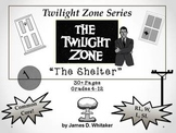 The Shelter Unit Resource Twilight Zone Episode Rod Serling Common Core